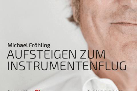 Aufsteigen zum Instrumentenflug – das IFR-Buch